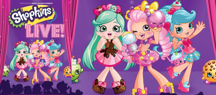 Shopkins Live at Carpenter Theater