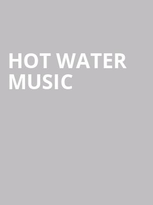 Hot Water Music at The Broadberry