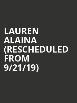 Lauren Alaina (Rescheduled from 9/21/19) at The National