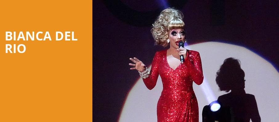 Bianca Del Rio, The National, Richmond