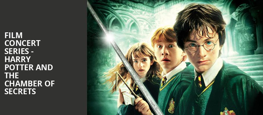 Film Concert Series Harry Potter and The Chamber of Secrets, Altria Theater, Richmond